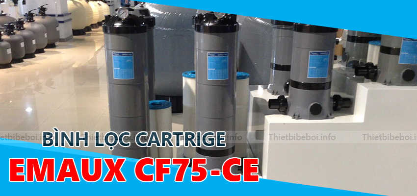 Bình lọc Catrige Emaux CF75-CE do Bilico cung cấp
